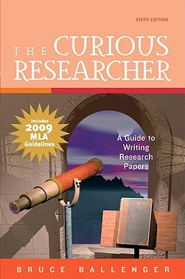 The Curious Researcher A Guide To Writing Research Papers By Bruce