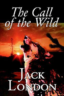 The Call of the Wild by Jack London, Classics, Action & Adventure