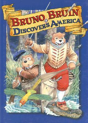 Bruno Bruin Discovers America