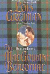 The MacGowan Betrothal (Highland Rogues, #2)