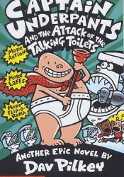 Captain Underpants and the Attack of the Talking Toilets (Captain Underpants, #2) Pdf Book