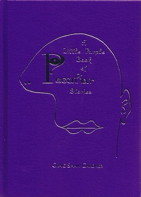 A Little Purple Book of Peculiar Stories