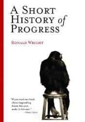 A Short History of Progress Pdf Book