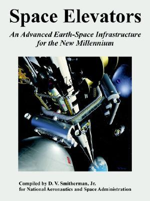 Space Elevators: An Advanced Earth-Space Infrastructure for the New Millennium
