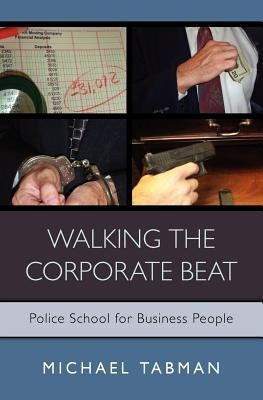 Walking the Corporate Beat: Police School for Business People