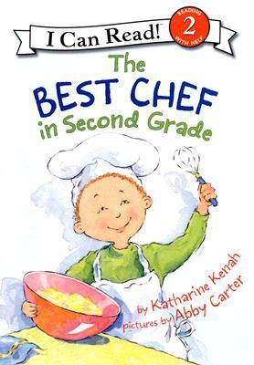 The Best Chef in Second Grade (I Can Read ~ Level 2)