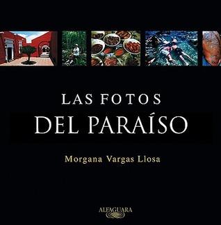 Las fotos del Paraíso