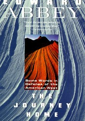 The Journey Home: Some Words in Defense of the American West Pdf Book