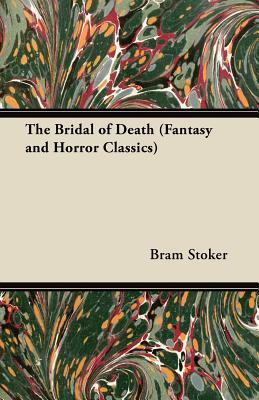 The Bridal of Death