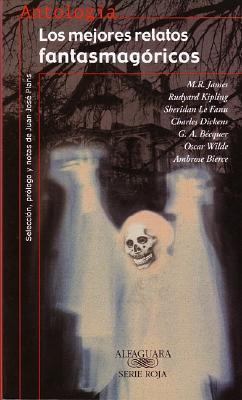Los mejores relatos fantasmagóricos
