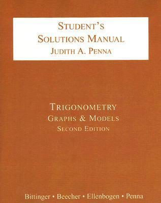 Trigonometry Student's Solutions Manual: Graphs & Models