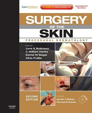 Surgery of the Skin: Procedural Dermatology [With DVD and Access Code]