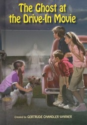 The Ghost at the Drive-In Movie (The Boxcar Children, #116) Pdf Book