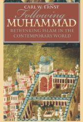 Following Muhammad: Rethinking Islam in the Contemporary World