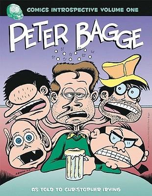 Comics Introspective Volume 1: Peter Bagge