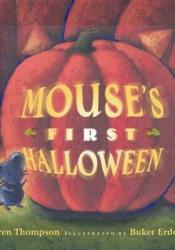 Mouse's First Halloween Book by Lauren Thompson