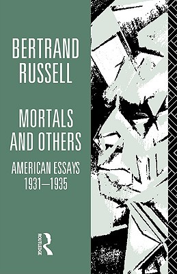 Mortals and Others: American Essays 1931-35