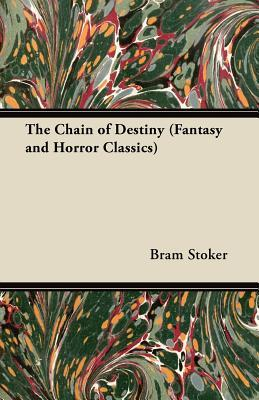 The Chain of Destiny