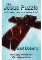 The Jesus Puzzle: Did Christianity Begin with a Mythical Christ? Challenging the Existence of an Historical Jesus Pdf Book