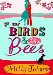 The Birds And The Bees Book by Milly Johnson
