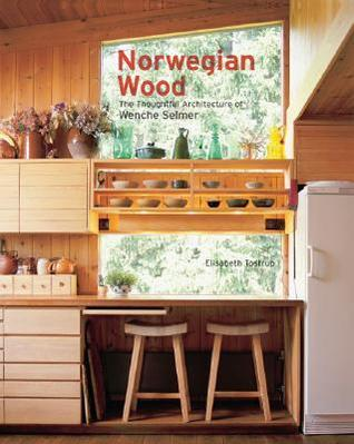 Norwegian Wood: The Thoughtful Architecture of Wenche Selmer