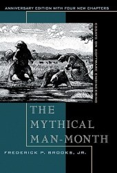 The Mythical Man-Month: Essays on Software Engineering Book