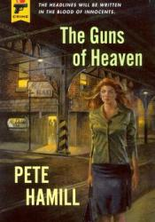 The Guns of Heaven (Hard Case Crime #24) Pdf Book