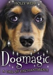 Dogmagic (Animalmagic, #2) Pdf Book