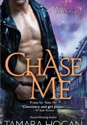 Chase Me (Underbelly Chronicles #2) Pdf Book