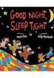 Good Night, Sleep Tight Pdf Book