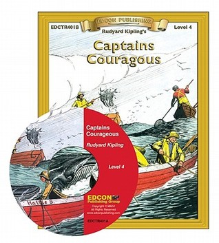 Captains Courageous Read Along: Bring the Classics to Life Book and Audio CD Level 4 [With CD]