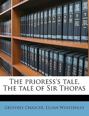 The Prioress's Tale, the Tale of Sir Thopas