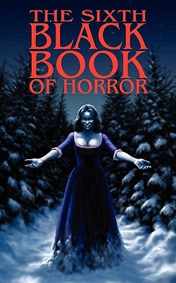 The Sixth Black Book of Horror