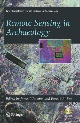 Remote Sensing in Archaeology [With CDROM]