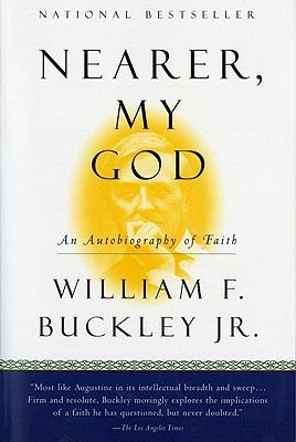 Nearer, My God: An Autobiography of Faith