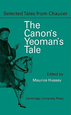The Canon Yeoman's Prologue and Tale: From the Canterbury Tales by Geoffrey Chaucer