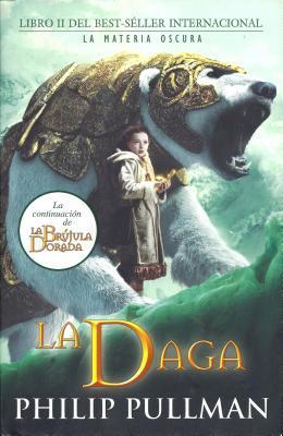 La daga (La materia oscura, #2)