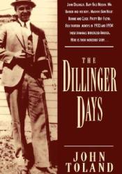 The Dillinger Days Pdf Book