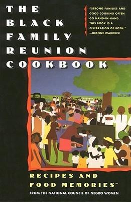 The Black Family Reunion Cookbook