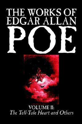 The Works of Edgar Allan Poe, Vol. II of V: The Tell-Tale Heart and Others, Fiction, Classics, Literary Collections