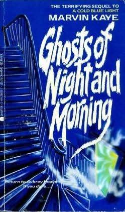 Ghosts of Night and Morning