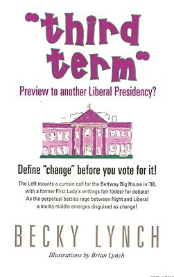 Third Term: Preview to another Liberal Presidency?