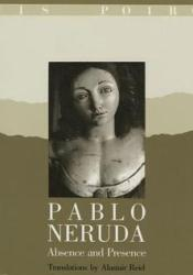 Pablo Neruda: Absence and Presence Pdf Book