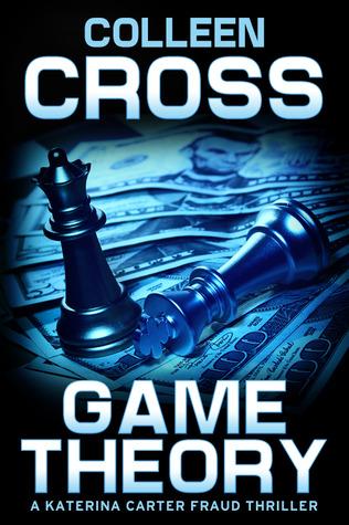 Game Theory (Katerina Carter Fraud #2)