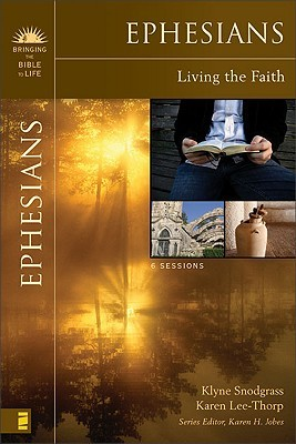 Ephesians: Living the Faith