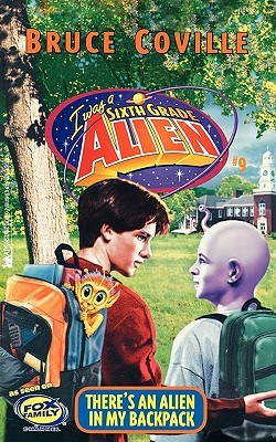 There's An Alien In My Backpack (Sixth Grade Alien, #9)