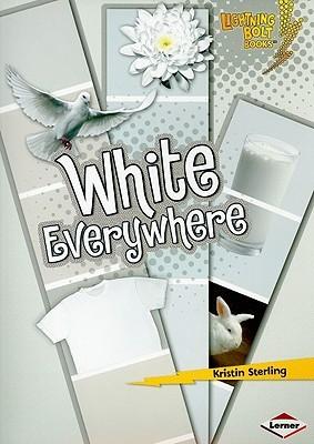 White Everywhere (Lightning Bolt Books)