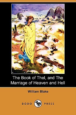 The Book of Thel, and the Marriage of Heaven and Hell