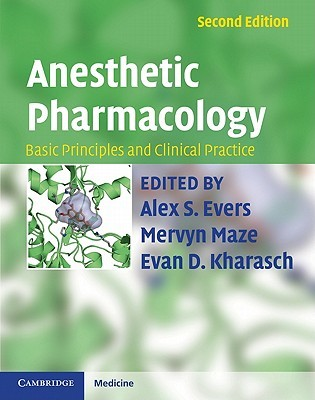 Anesthetic Pharmacology 2 Part Hardback Set: Basic Principles and Clinical Practice