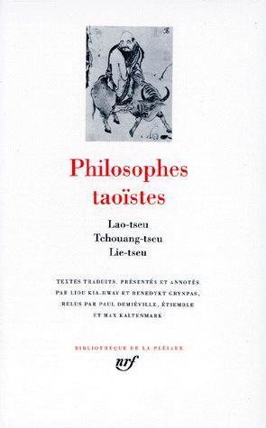 Philosophes taoïstes, tome 1 : Lao-Tseu, Tchouang-Tseu, Lie-Tseu